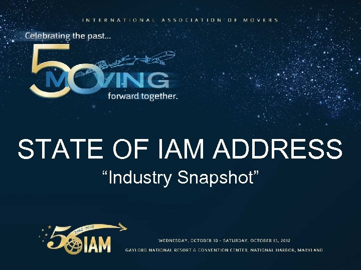 "STATE OF IAM ADDRESS ""Industry Snapshot"""