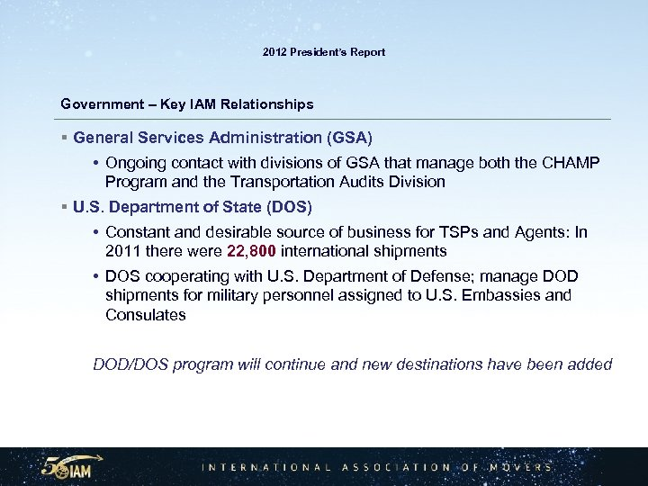2012 President's Report Government – Key IAM Relationships § General Services Administration (GSA) •