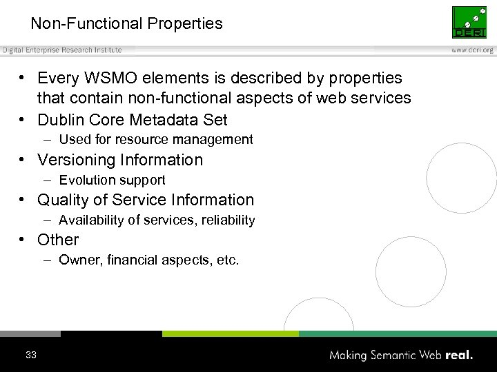 Non-Functional Properties • Every WSMO elements is described by properties that contain non-functional aspects