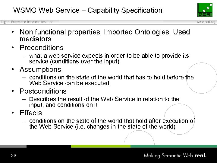 WSMO Web Service – Capability Specification • Non functional properties, Imported Ontologies, Used mediators