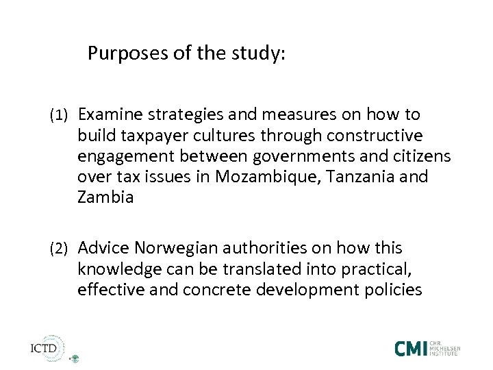 Purposes of the study: (1) Examine strategies and measures on how to build taxpayer