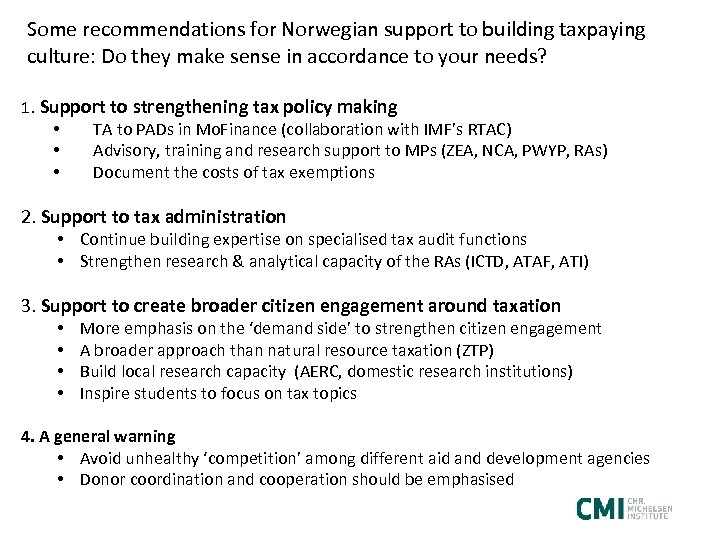 Some recommendations for Norwegian support to building taxpaying culture: Do they make sense in