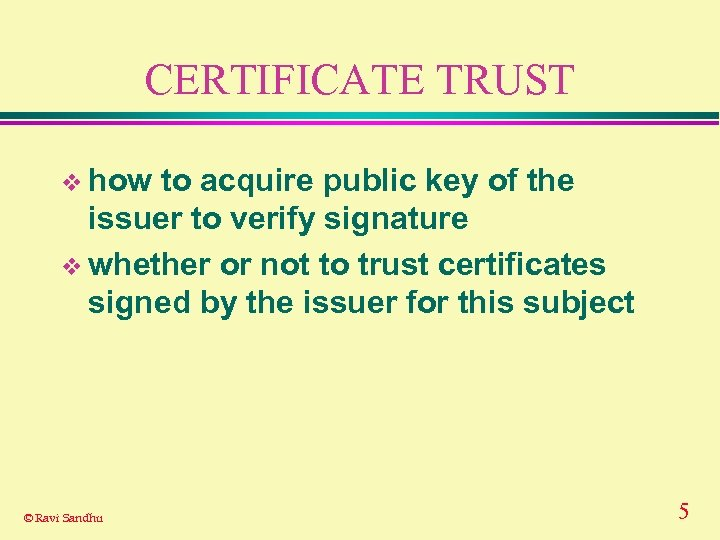 CERTIFICATE TRUST v how to acquire public key of the issuer to verify signature