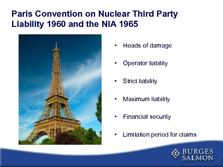 Paris Convention on Nuclear Third Party Liability 1960 and the NIA 1965 • Heads