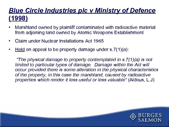 Blue Circle Industries plc v Ministry of Defence (1998) • Marshland owned by plaintiff