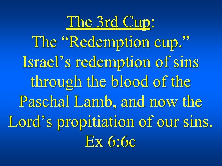 """The 3 rd Cup: The """"Redemption cup. """" Israel's redemption of sins through the"""
