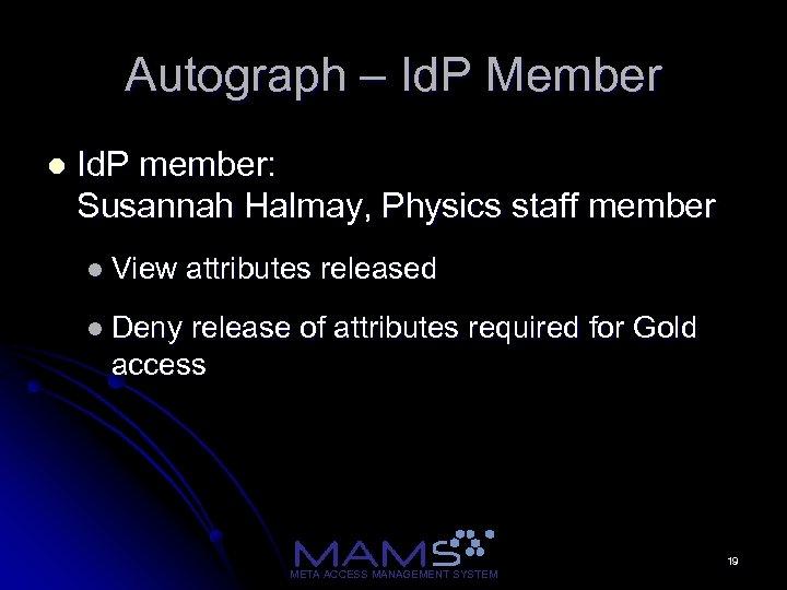 Autograph – Id. P Member l Id. P member: Susannah Halmay, Physics staff member