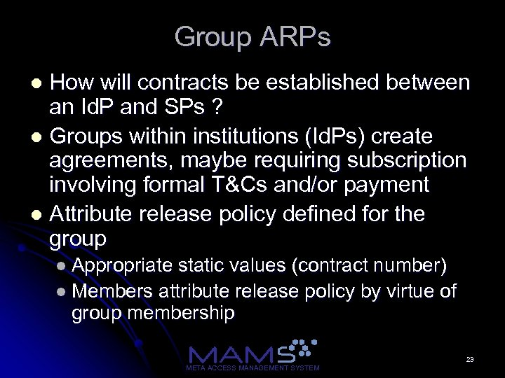 Group ARPs How will contracts be established between an Id. P and SPs ?