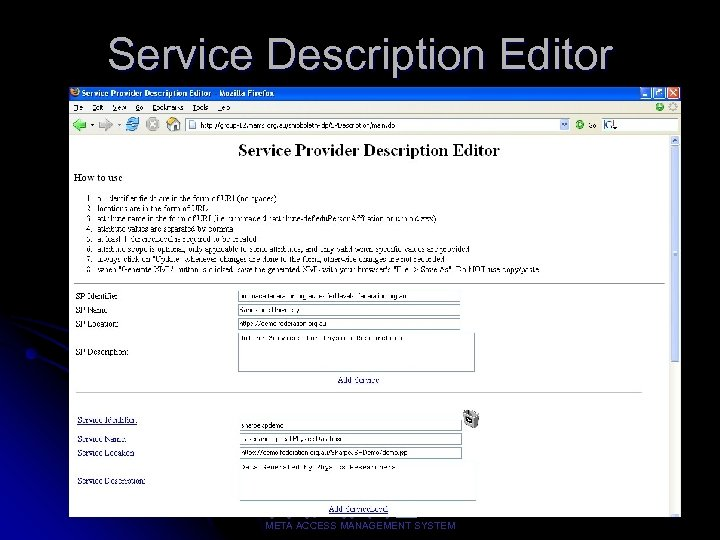 Service Description Editor 26 META ACCESS MANAGEMENT SYSTEM