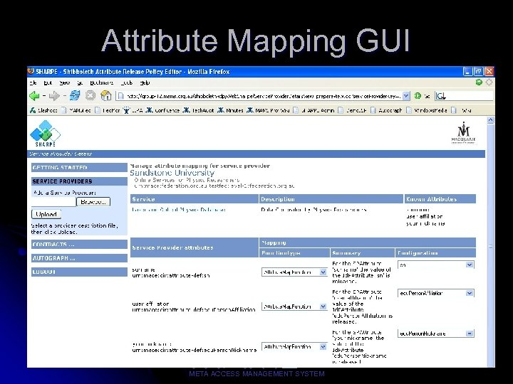 Attribute Mapping GUI 29 META ACCESS MANAGEMENT SYSTEM