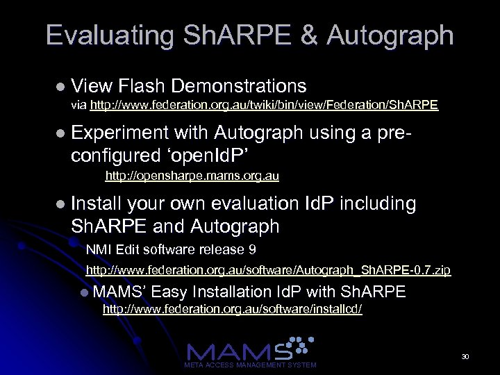 Evaluating Sh. ARPE & Autograph l View Flash Demonstrations via http: //www. federation. org.