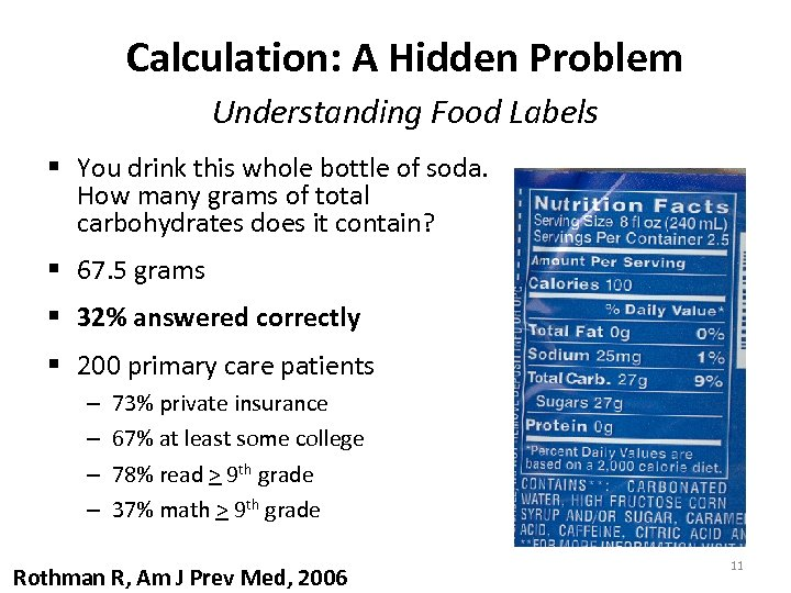Calculation: A Hidden Problem Understanding Food Labels § You drink this whole bottle of