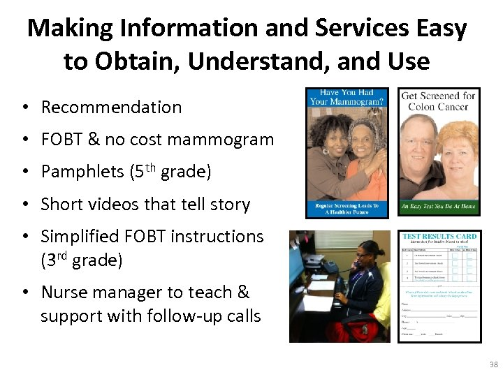 Making Information and Services Easy to Obtain, Understand, and Use • Recommendation • FOBT