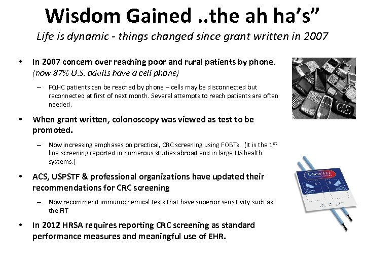 """Wisdom Gained. . the ah ha's"""" Life is dynamic - things changed since grant"""