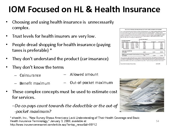 IOM Focused on HL & Health Insurance • Choosing and using health insurance is