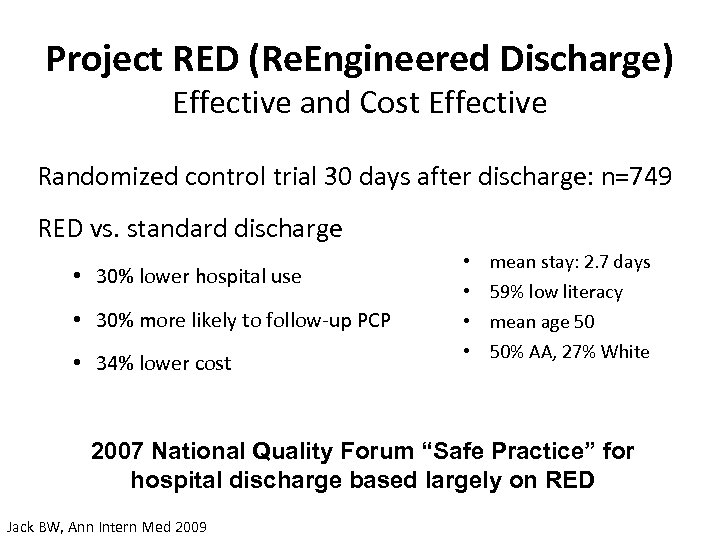 Project RED (Re. Engineered Discharge) Effective and Cost Effective Randomized control trial 30 days