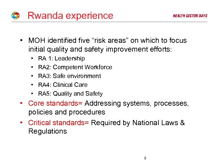 """Rwanda experience • MOH identified five """"risk areas"""" on which to focus initial quality"""