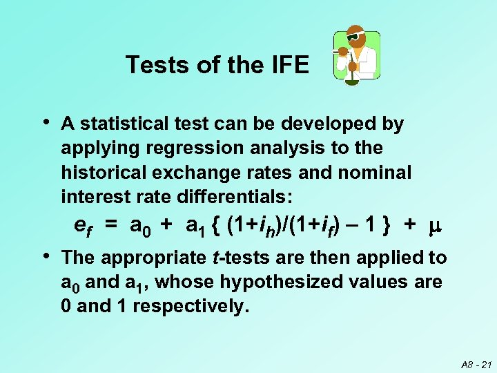 Tests of the IFE • A statistical test can be developed by applying regression
