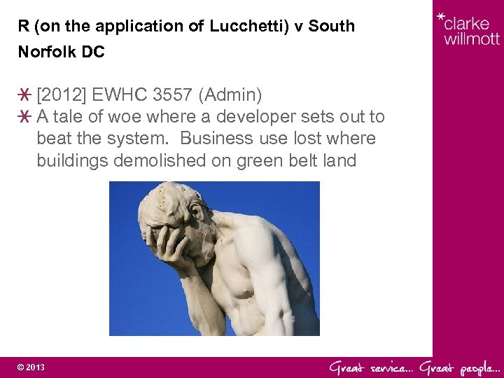 R (on the application of Lucchetti) v South Norfolk DC [2012] EWHC 3557 (Admin)