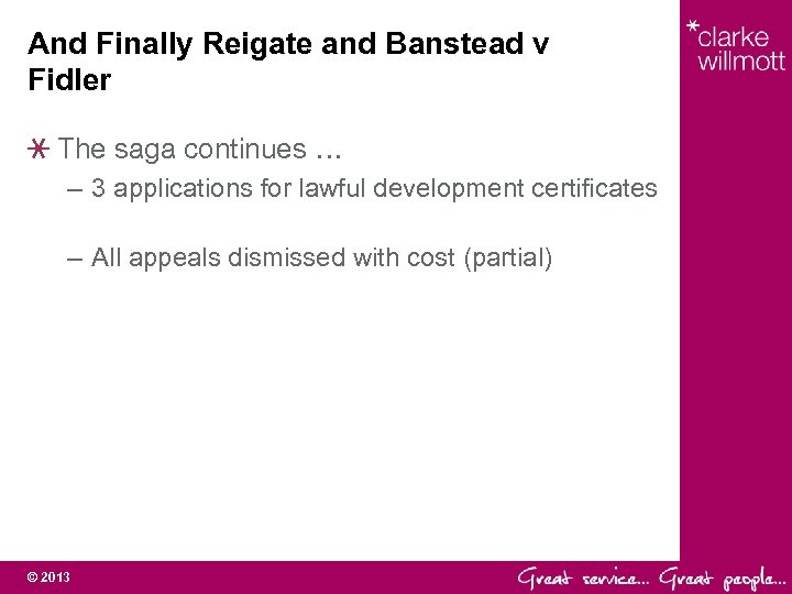 And Finally Reigate and Banstead v Fidler The saga continues … – 3 applications