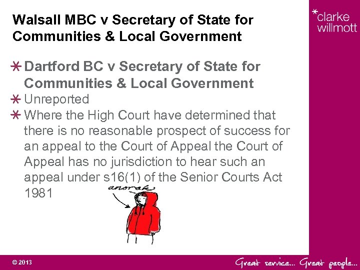 Walsall MBC v Secretary of State for Communities & Local Government Dartford BC v