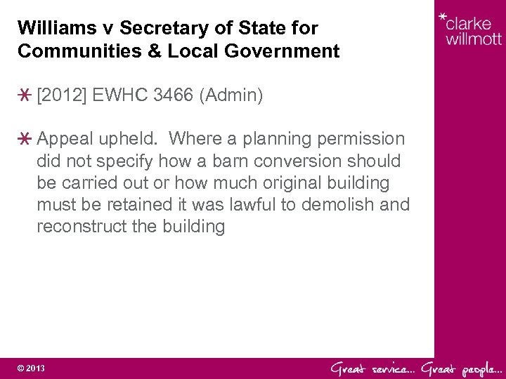 Williams v Secretary of State for Communities & Local Government [2012] EWHC 3466 (Admin)