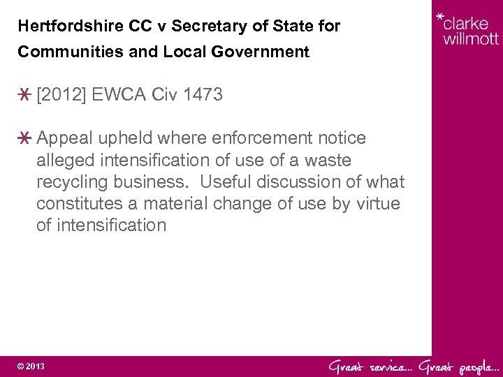 Hertfordshire CC v Secretary of State for Communities and Local Government [2012] EWCA Civ