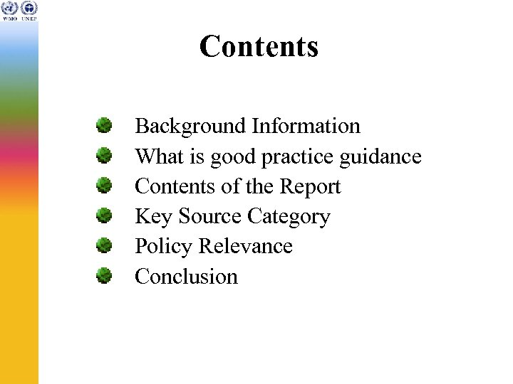 Contents Background Information What is good practice guidance Contents of the Report Key Source
