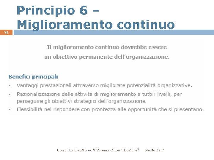 25 Principio 6 – Miglioramento continuo Corso