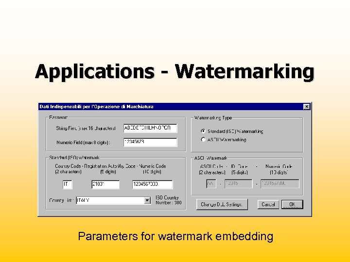 Applications - Watermarking Parameters for watermark embedding
