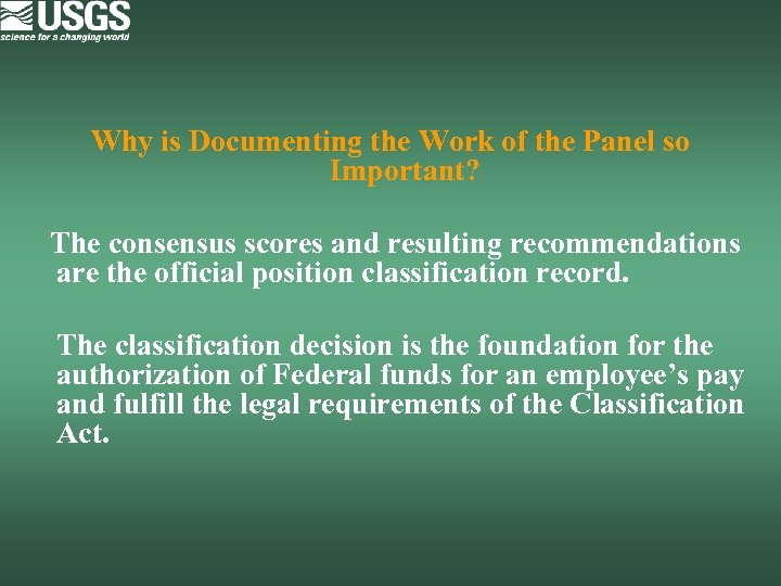 Why is Documenting the Work of the Panel so Important? The consensus scores and