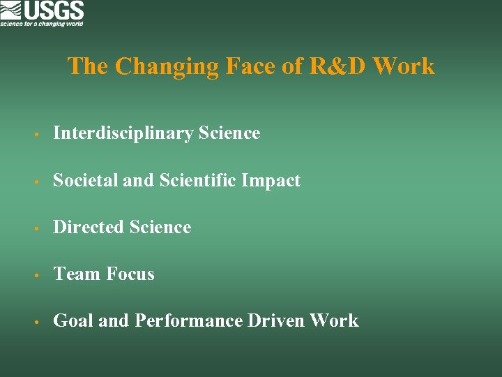 The Changing Face of R&D Work • Interdisciplinary Science • Societal and Scientific Impact