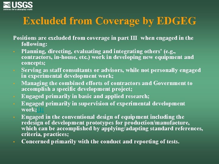 Excluded from Coverage by EDGEG Positions are excluded from coverage in part III when
