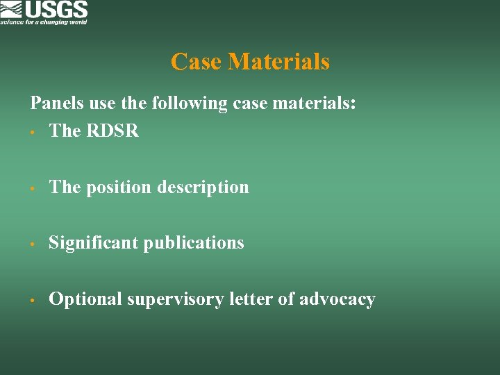 Case Materials Panels use the following case materials: • The RDSR • The position
