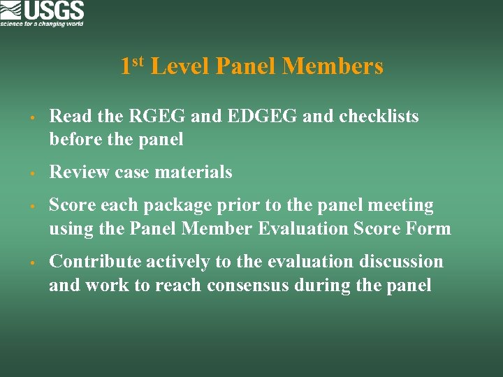 1 st Level Panel Members • Read the RGEG and EDGEG and checklists before