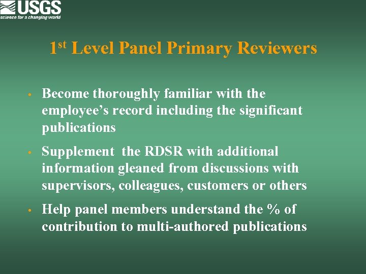 1 st Level Panel Primary Reviewers • Become thoroughly familiar with the employee's record