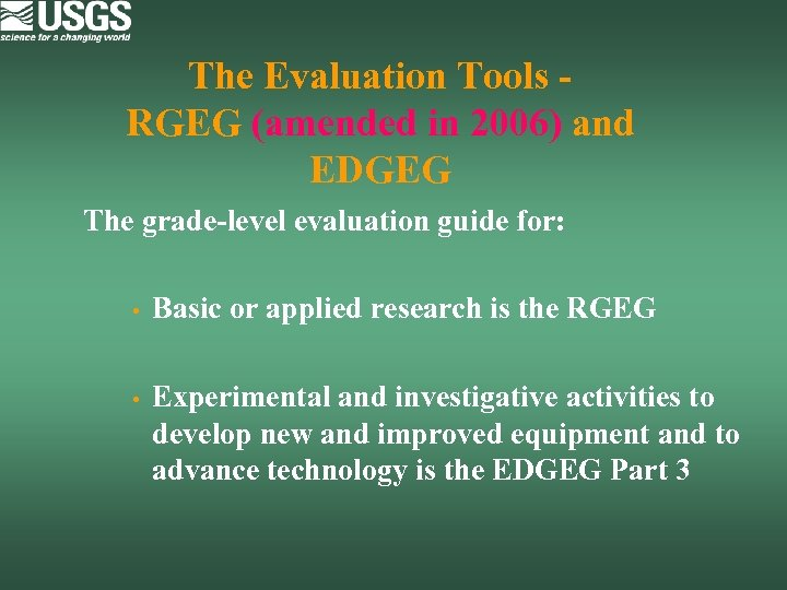 The Evaluation Tools - RGEG (amended in 2006) and EDGEG The grade-level evaluation guide