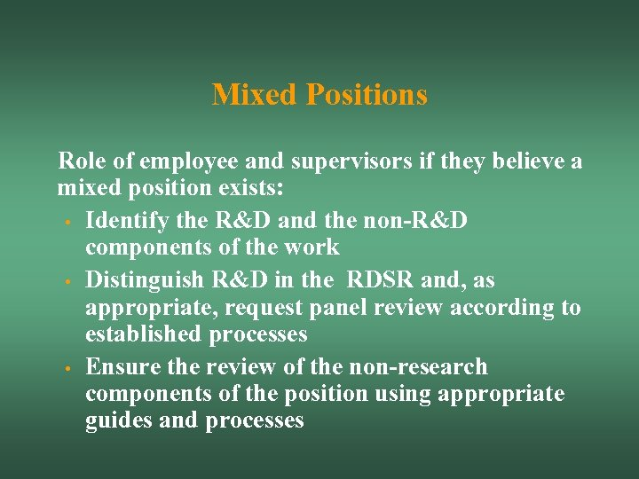 Mixed Positions Role of employee and supervisors if they believe a mixed position exists: