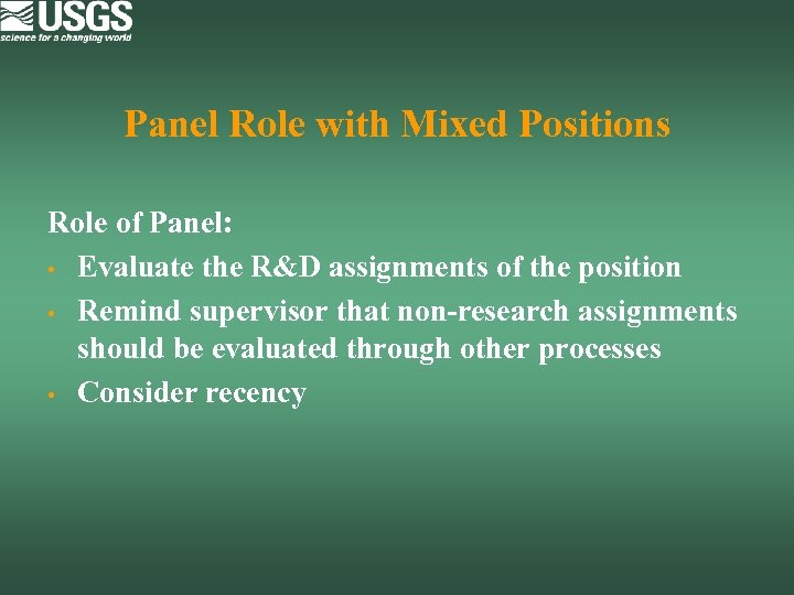 Panel Role with Mixed Positions Role of Panel: • Evaluate the R&D assignments of