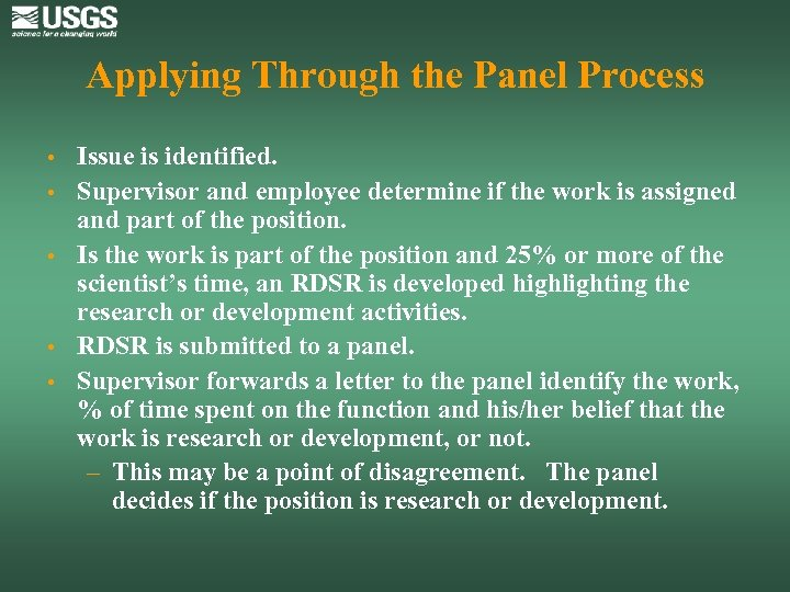Applying Through the Panel Process • • • Issue is identified. Supervisor and employee