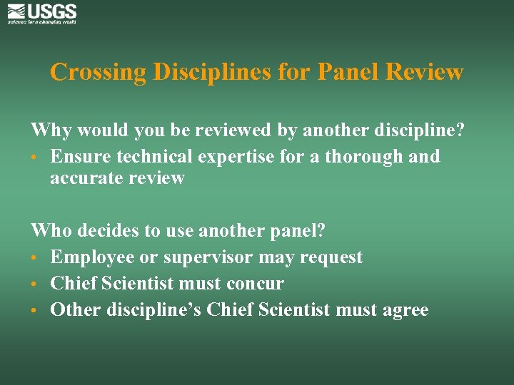 Crossing Disciplines for Panel Review Why would you be reviewed by another discipline? •