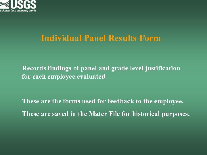 Individual Panel Results Form Records findings of panel and grade level justification for each