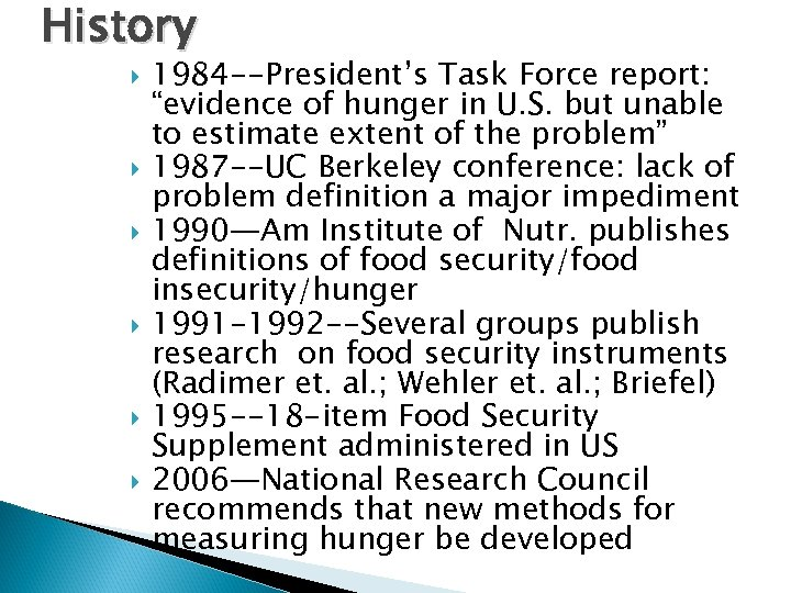 "History 1984 --President's Task Force report: ""evidence of hunger in U. S. but unable"