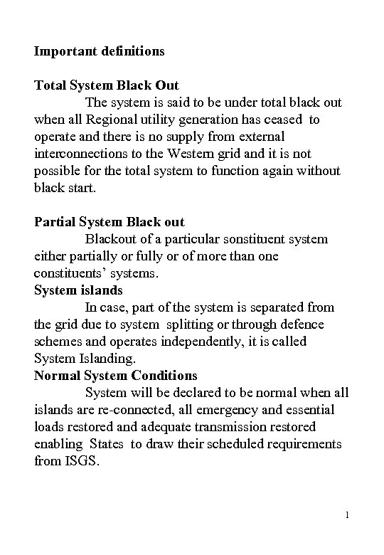 Important definitions Total System Black Out The system is said to be under total