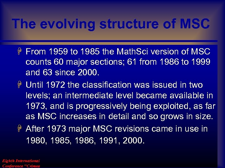 The evolving structure of MSC H From 1959 to 1985 the Math. Sci version