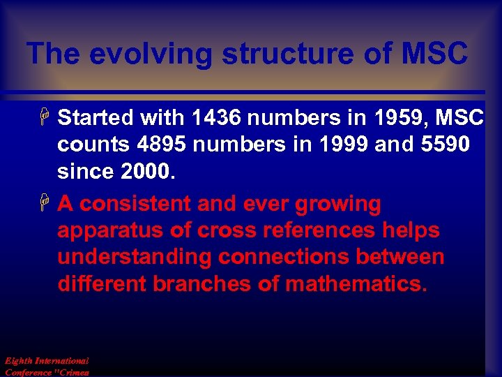 The evolving structure of MSC H Started with 1436 numbers in 1959, MSC counts
