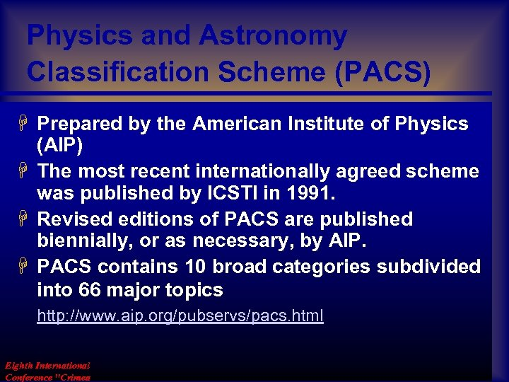 Physics and Astronomy Classification Scheme (PACS) H Prepared by the American Institute of Physics