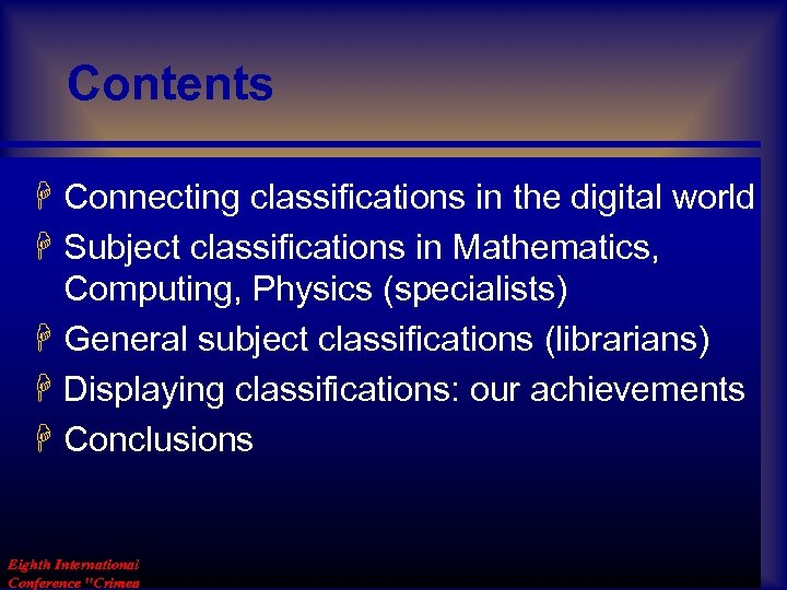 Contents H Connecting classifications in the digital world H Subject classifications in Mathematics, Computing,