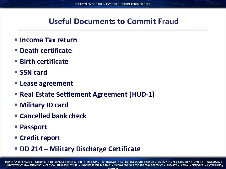 DEPARTMENT OF THE NAVY CHIEF INFORMATION OFFICER Useful Documents to Commit Fraud § Income