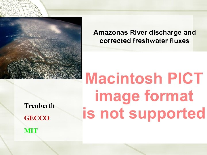 Amazonas River discharge and corrected freshwater fluxes Trenberth GECCO MIT